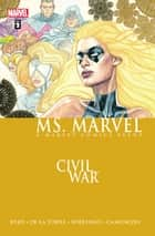 Ms. Marvel Vol. 2 - Civil War ebook by Brian Reed, Roberto De La Torre