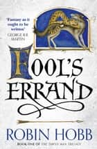 Fool's Errand (The Tawny Man Trilogy, Book 1) ebook by Robin Hobb
