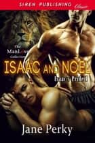 Isaac and Noel ebook by Jane Perky