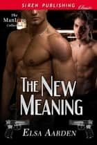 The New Meaning ebook by Elsa Aarden