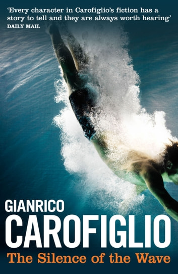 The Silence of the Wave ebook by Gianrico  Carofiglio