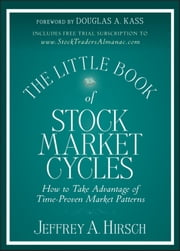 The Little Book of Stock Market Cycles ebook by Douglas A. Kass,Jeffrey A. Hirsch
