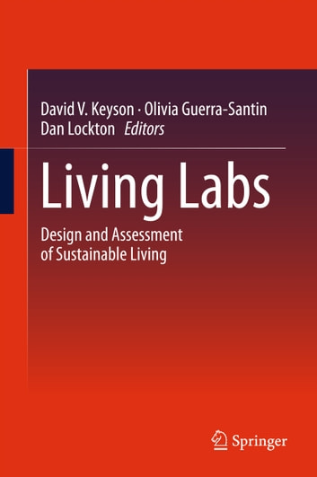 Living Labs - Design and Assessment of Sustainable Living ebook by