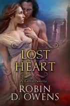 Lost Heart - A Celta Novella ebook by