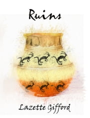 Ruins ebook by Lazette Gifford
