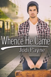 Whence He Came ebook by Jodi Payne