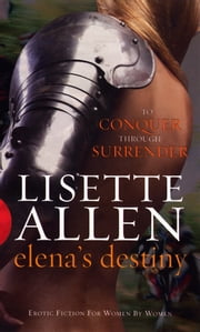 Elena's Destiny ebook by Lisette Allen