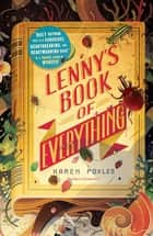 Lenny's Book of Everything ebook by Karen Foxlee
