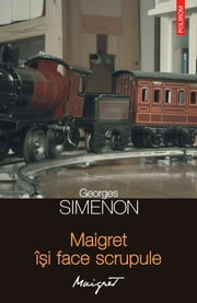 Maigret își face scrupule ebook by Simenon Georges