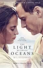 The Light Between Oceans ebook by M.L. Stedman