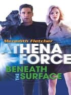Beneath the Surface (Mills & Boon Silhouette) ebook by Meredith Fletcher