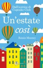Un'estate così eBook by Roisin Meaney