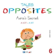 TALES OF OPPOSITES 6 - AERIS SECRET ebook by Mercé Viana Martínez