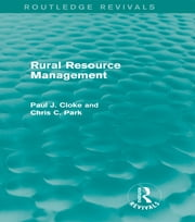 Rural Resource Management (Routledge Revivals) ebook by Paul Cloke,Chris C. Park