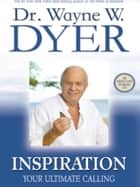 Inspiration ebook by Wayne Dyer