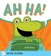 Ah Ha! ebook by Jeff Mack