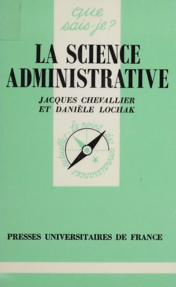 La Science administrative ebook by Jacques Chevallier,Danièle Lochak
