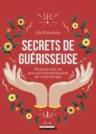 Secrets de guérisseuse ebook by