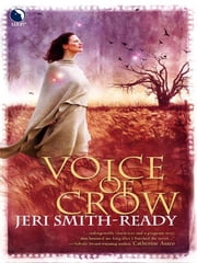 Voice of Crow ebook by Jeri Smith-Ready