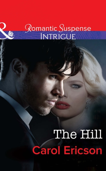 The Hill (Mills & Boon Intrigue) (Brody Law, Book 4) ebook by Carol Ericson