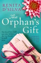 The Orphan's Gift - An absolutely heartbreaking historical novel ebook by