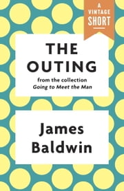 The Outing ebook by James Baldwin