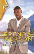 The Wife He Needs - A Boss Employee Vacation Romance ebook by Brenda Jackson