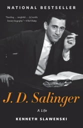 J. D. Salinger - A Life ebook by Kenneth Slawenski