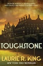 Touchstone ebook by Laurie R. King
