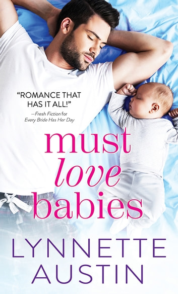 Must Love Babies ebook by Lynnette Austin