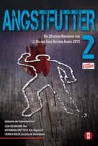 Angstfutter 2 ebook by Lisa Neumann