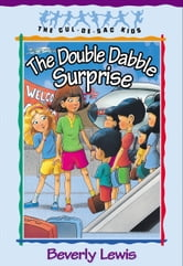 Double Dabble Surprise, The (Cul-de-sac Kids Book #1) ebook by Beverly Lewis