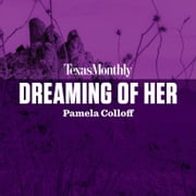 Dreaming of Her audiobook by Pamela Colloff