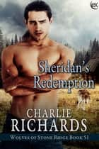 Sheridan's Redemption ebook by Charlie Richards