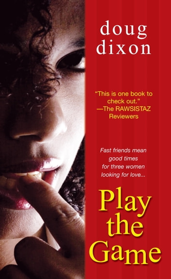 Play The Game ebook by Doug Dixon