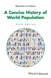 A Concise History of World Population ebook by Massimo Livi Bacci