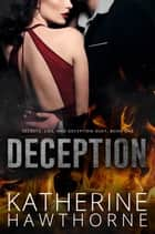Deception ebook by Katherine Hawthorne