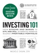Investing 101 ebook by Michele Cagan, CPA