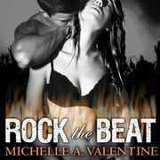 Rock the Beat audiobook by Michelle A. Valentine