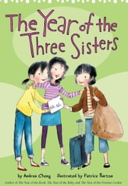 The Year of the Three Sisters ebook by Andrea Cheng,Patrice Barton