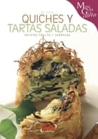 Quiches y tartas saladas ebook by Monica Palla