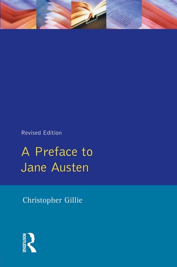 A Preface to Jane Austen ebook by Christopher Gillie