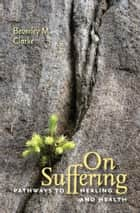 On Suffering ebook by Beverley M. Clarke