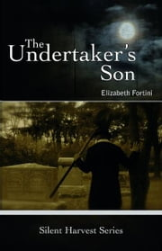 The Undertaker's Son ebook by Elizabeth Fortini