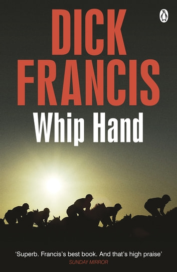 Whip Hand ebook by Dick Francis