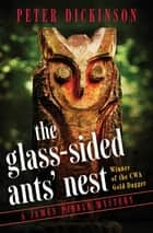 The Glass-Sided Ants' Nest ebook by Peter Dickinson