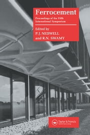 Ferrocement: Proceedings of the Fifth International Symposium ebook by P. Nedwell,R.N. Swamy