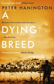 A Dying Breed ebook by Peter Hanington
