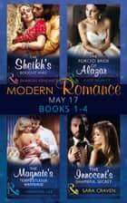 Modern Romance May 2017 Books 1 - 4: The Sheikh's Bought Wife / The Innocent's Shameful Secret / The Magnate's Tempestuous Marriage / The Forced Bride of Alazar (Mills & Boon e-Book Collections) ebook by Sharon Kendrick, Sara Craven, Miranda Lee,...