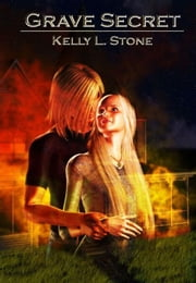 Grave Secret ebook by Stone, Kelly, L.